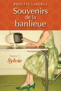 Souvenirs de la banlieue. Volume 1, Sylvie
