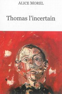 Thomas l'incertain