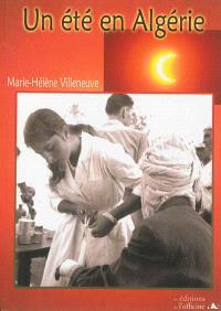 Un été en Algérie : roman historique