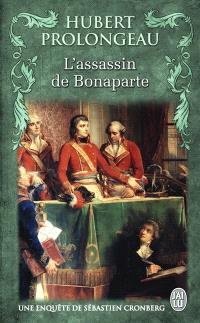 Une enquête de Sébastien Cronberg, L'assassin de Bonaparte