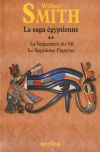 La saga égyptienne. Volume 2