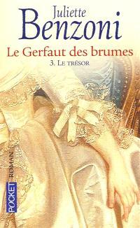 Le Gerfaut des brumes. Volume 3, Le trésor