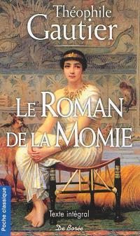 Le roman de la momie : texte intégral