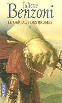 Le Gerfaut des brumes. Volume 1, Le Gerfaut