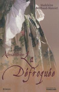 Alexandrine, la défroquée