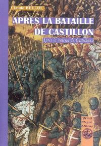 Après la bataille de Castillon = Aprèp la batalha de Castilhon