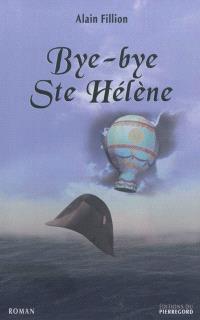 Bye-bye Ste-Hélène
