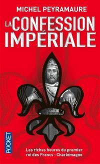 La confession impériale
