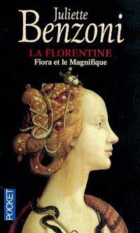 La Florentine. Volume 1, Fiora et le Magnifique