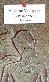 La pharaonne. Volume 2, Le pschent royal