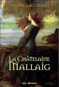 Le clan de Mallaig. Volume 2, La châtelaine de Mallaig