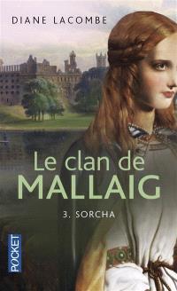 Le clan de Mallaig. Volume 3, Sorcha