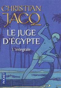 Le juge d'Egypte : l'intégrale
