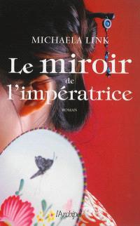 Le miroir de l'impératrice