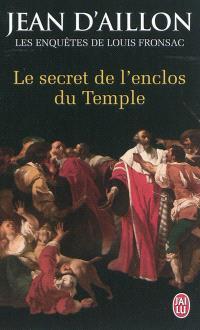 Les enquêtes de Louis Fronsac, Le secret de l'enclos du Temple