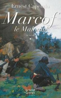 Marcof le Malouin. Volume 1