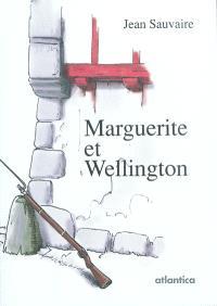 Marguerite et Wellington : roman historique