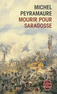 Mourir pour Saragosse