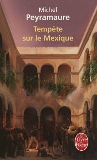Tempête sur le Mexique