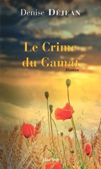 Le crime du Gamat