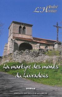La martyre des monts du Livradois