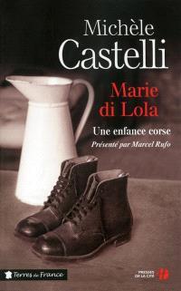 Marie di Lola, Une enfance corse