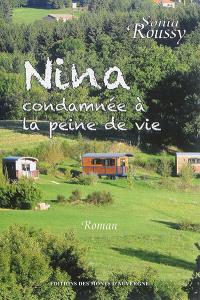 Nina : condamnée à la peine de vie