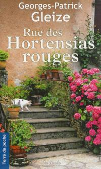 Rue des Hortensias rouges