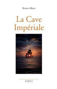 La cave impériale