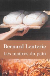 Les maîtres du pain
