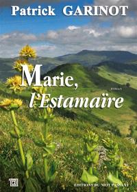 Marie, l'estamaïre