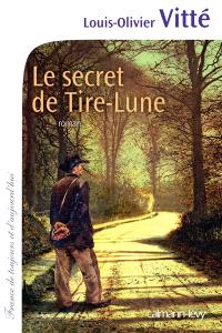 Le secret de Tire-Lune