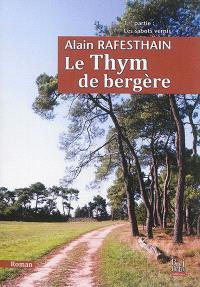 Le thym de Bergère. Volume 1, Les sabots vernis