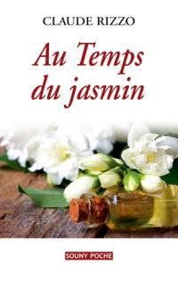 Au temps du jasmin
