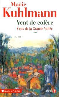 Ceux de la grande vallée. Volume 2, Vent de colère