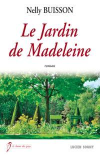 Le jardin de Madeleine