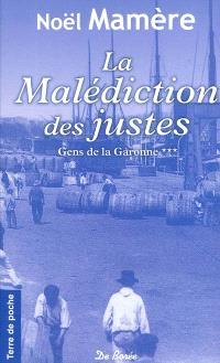Gens de Garonne. Volume 3, La malédiction des justes