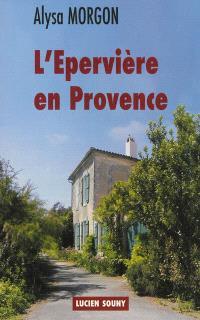 L'Epervière en Provence