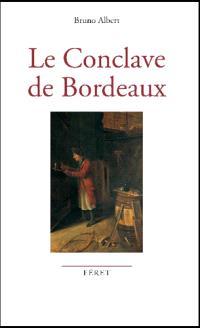 Le conclave de Bordeaux