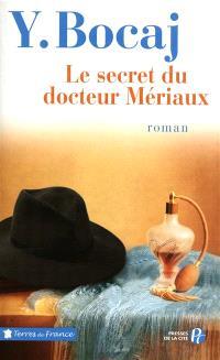 Le secret du docteur Mériaux