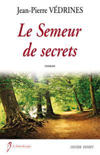 Le semeur de secrets