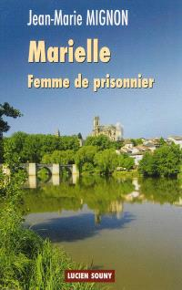 Marielle, femme de prisonnier