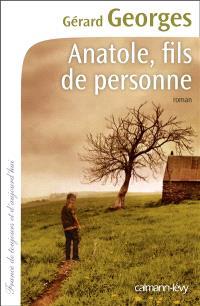 Anatole, fils de personne