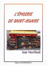L'épicerie de Saint-Hilaire
