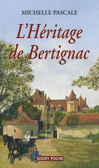 L'héritage de Bertignac