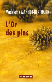 L'or des pins