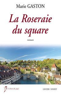 La roseraie du square