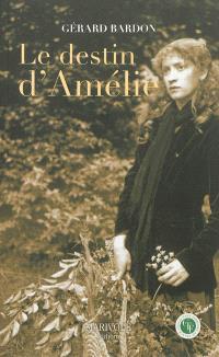 Le destin d'Amélie : un roman solognot