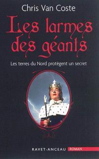 Les larmes des géants : les terres du Nord protègent un secret