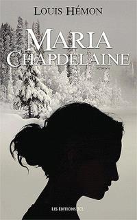 Maria Chapdelaine  : récit du Canada français